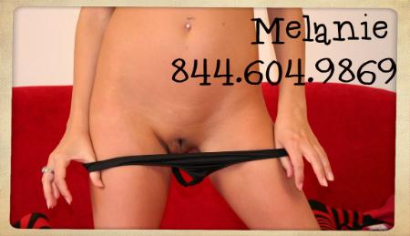 live phone sex Melanie