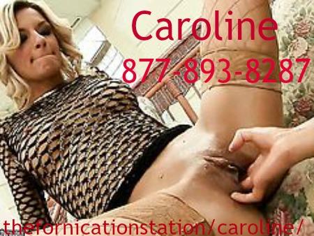 cum slut phone sex with caroline