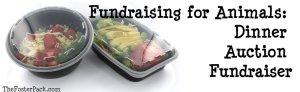 Fundraising for Animals: Dinner Auction Fundraiser