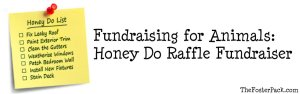 Fundraising for Animals: Honey Do Raffle Fundraiser