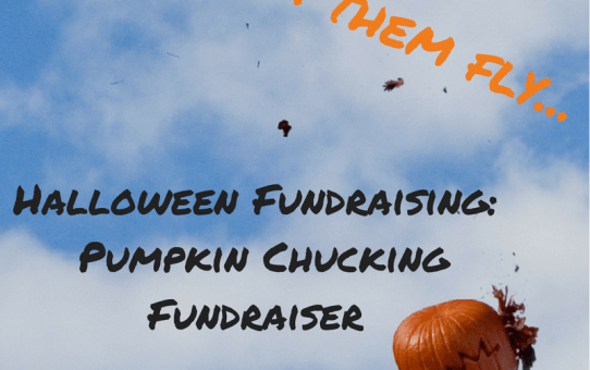 Pumpkin Chucking Fundraiser