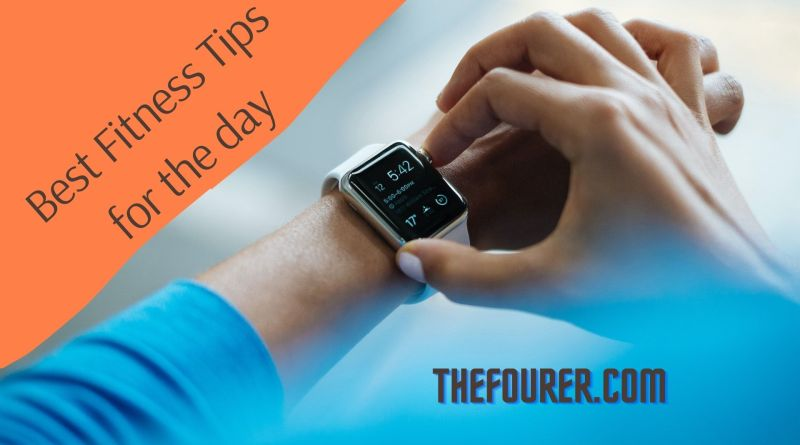 https://thefourer.com/best-fitness-tips-for-the-day/