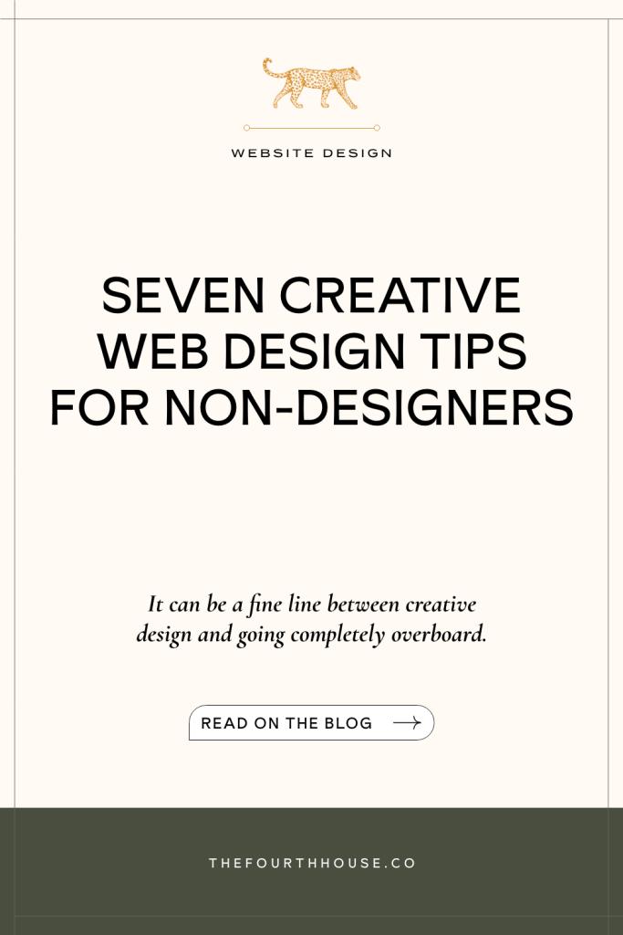 Seven Creative Web Design Tips for Non-Designers
