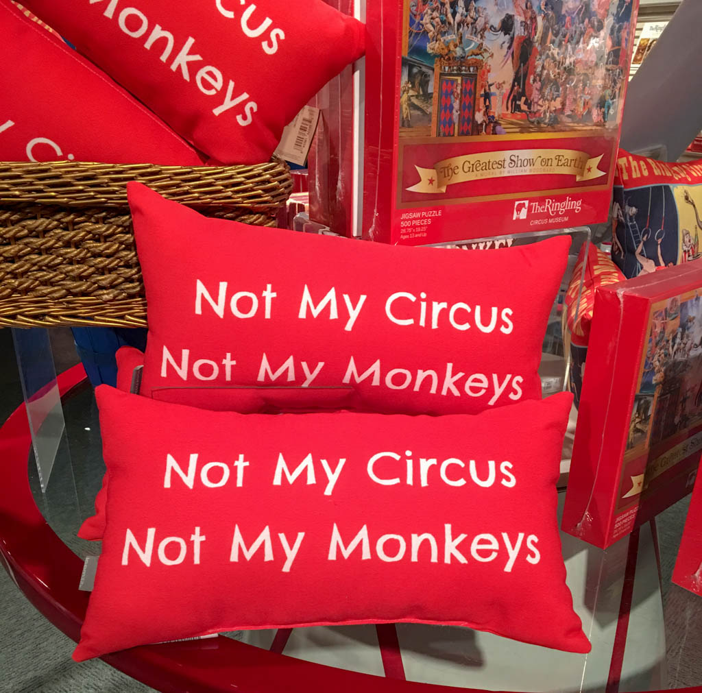 Not My Circus, Not My Monkeys