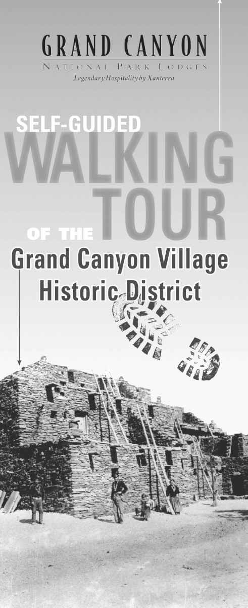 Grand Canyon National Park Lodges Self-Guided Walking Tour of the Grand Canyon Village Historic Distric