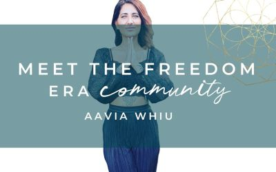 Meet The Freedom Era Community: Aavia Whiu