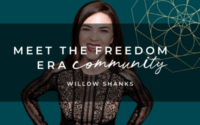 Meet The Freedom Era Community: Willow Shanks