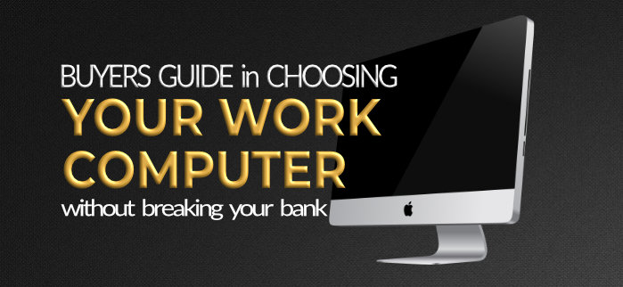 Computer Buyers Guide when choosing a computer for your freelance work