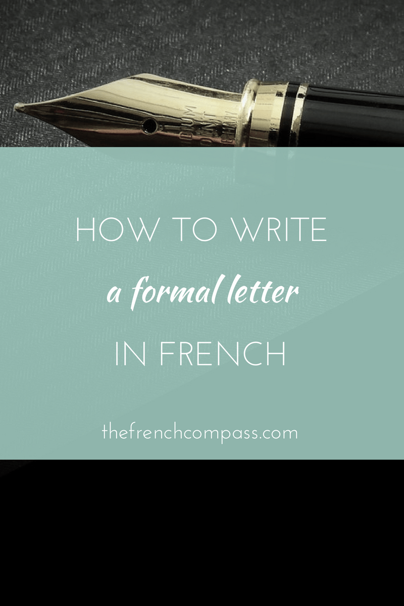 How To Write A Formal Letter In French - The French Compass