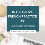 Interactive French Practice #7