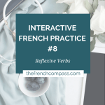 Interactive French Practice #8