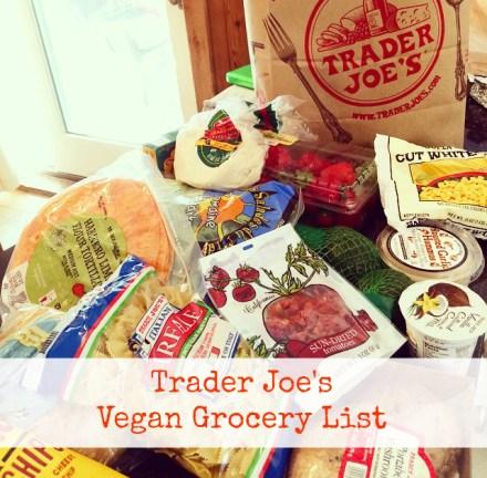 Trader Joe's Vegan Grocery List