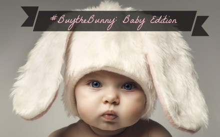 #BuytheBunny: Baby Edition - The Friendly FIg