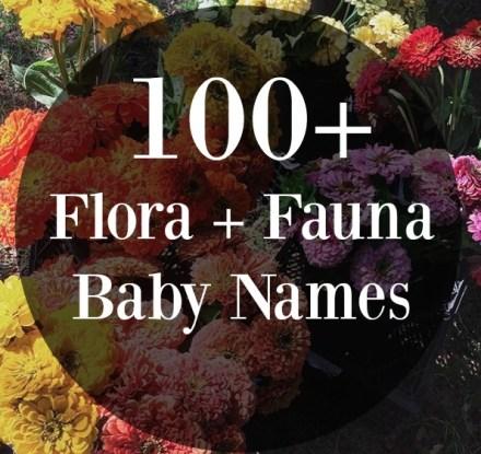 Flora Fauna Baby Name Ideas