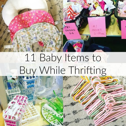 11 Baby Items to Buy While Thrifting