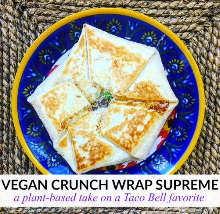 Vegan Crunch Wrap Supreme Taco Bell