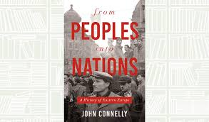What We Are Reading Today From Peoples into Nations by John Connelly