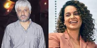 Vikram Bhatt says if I work with Kangana Ranaut, I have to work as a clapper boy