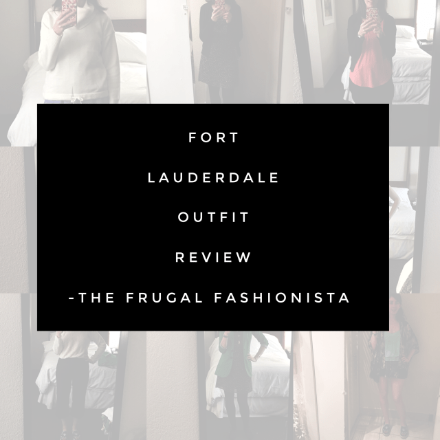 Fort Lauderdale outfit review, travel outfit recap, what I wore