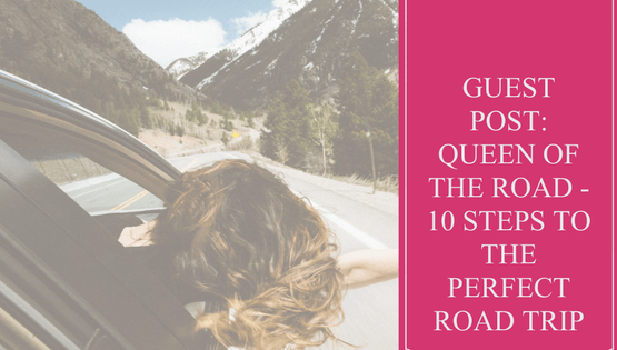 Travel | Road Trip | Guest Post