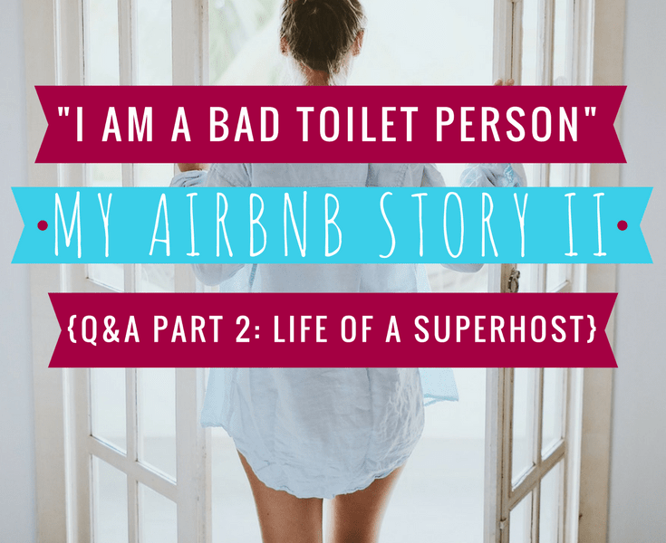 My AirBnB Hosting Story 2