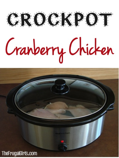 Crockpot Cranberry Chicken Recipe at TheFrugalGirls.com