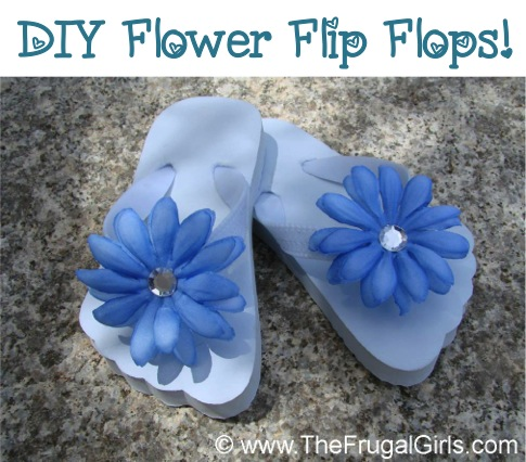 How to Make Flower Flip Flops from TheFrugalGirls.com