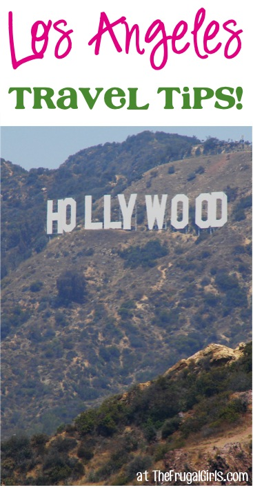 Best Los Angeles Travel Tips from TheFrugalGirls.com