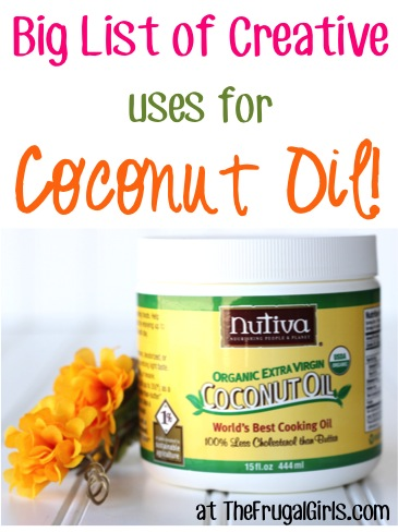 Creative Coconut Oil Uses at TheFrugalGirls.com