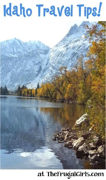 Best Idaho Travel Tips at TheFrugalGirls.com
