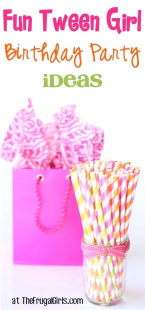 44 Thrifty Birthday Party Ideas for Tween Girls