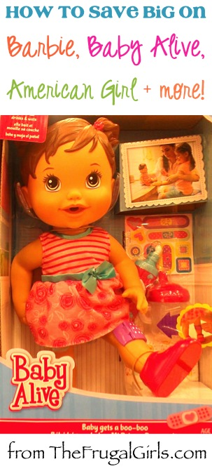 BIG List of Tips and DIY Tricks to Save Money on Baby Alive, Barbie, American Girl, and more Dolls from TheFrugalGirls.com