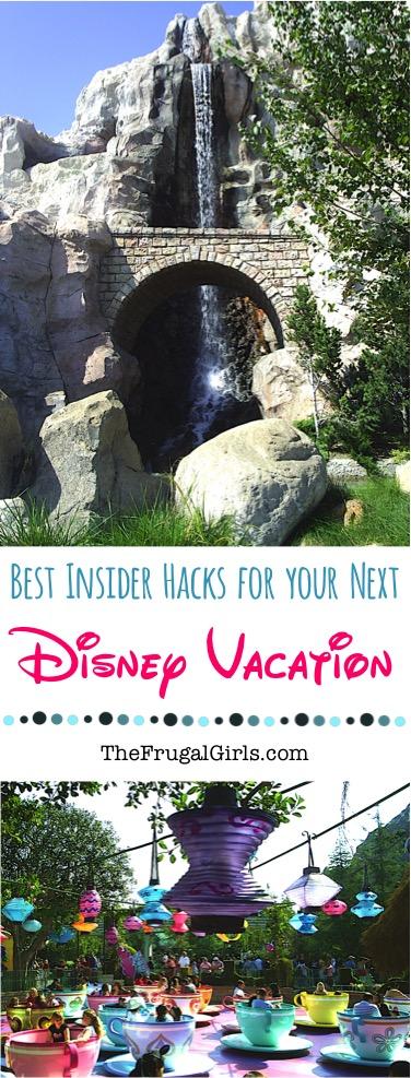 Best Insider Hacks for Disneyland and Disney World at TheFrugalGirls.com