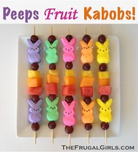 Peeps Fruit Kabobs