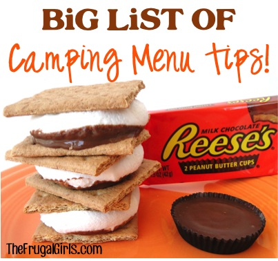 BIG List of Camping Menu Tips at TheFrugalGirls.com