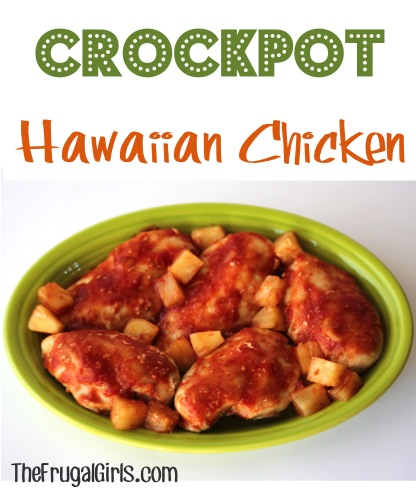 Crockpot Hawaiian Chicken Recipe - at TheFrugalGirls.com