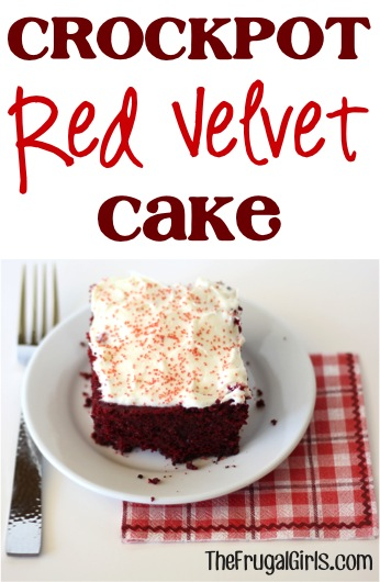 Crockpot Red Velvet Cake Recipe from TheFrugalGirls.com