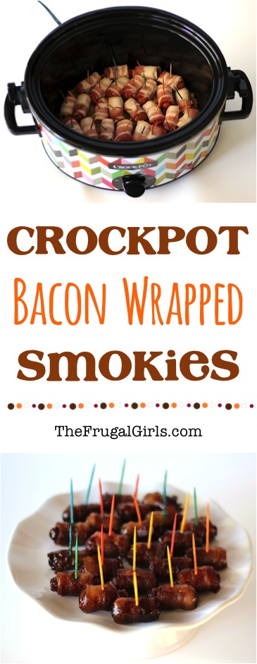 Crockpot Bacon Wrapped Smokies Recipe - from TheFrugalGirls.com