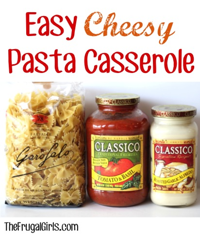 Easy Cheesy Pasta Casserole Recipe - from TheFrugalGirls.com