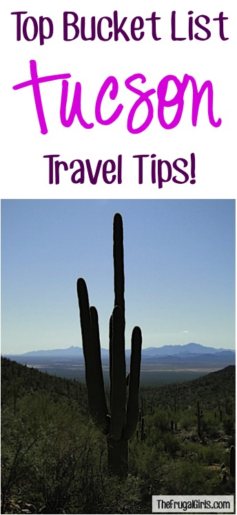 Tucson Top Bucket List Travel Tips
