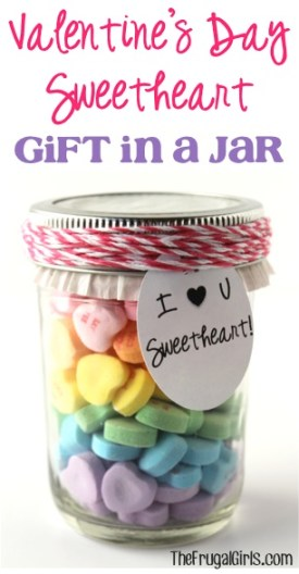 Valentine's Day Sweetheart Gift in a Jar from TheFrugalGirls.com