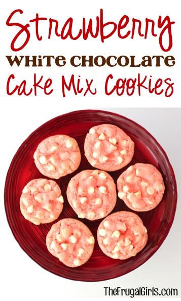 Strawberry White Chocolate Cake Mix Cookies Recipe - from TheFrugalGirls.com