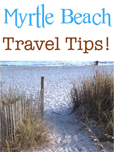 Best Myrtle Beach Travel Tips from TheFrugalGirls.com