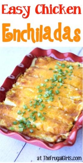 Easy Chicken Enchiladas Recipe at TheFrugalGirls.com