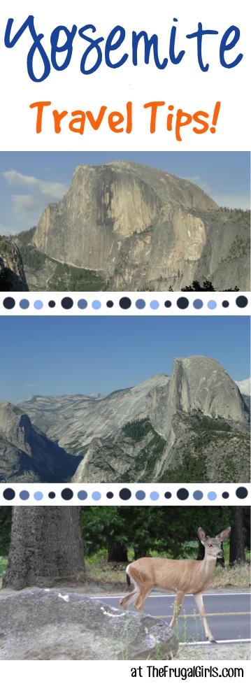 Yosemite Travel Tips from TheFrugalGirls.com