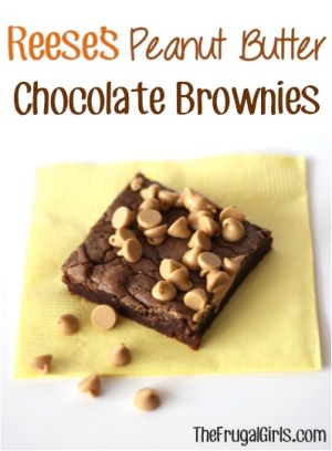 Reeses Peanut Butter Chocolate Brownies Recipe at TheFrugalGirls.com