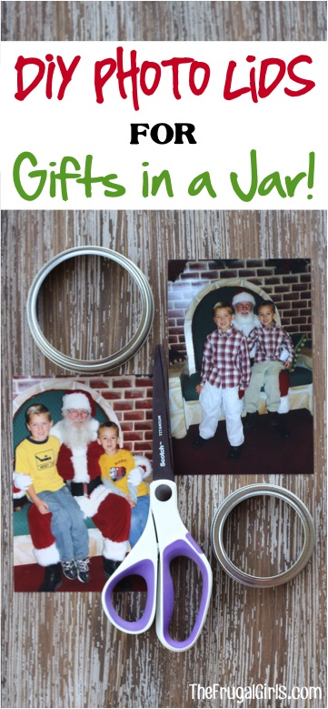 DIY Photo Lids for Gifts in a Jar from TheFrugalGirls.com
