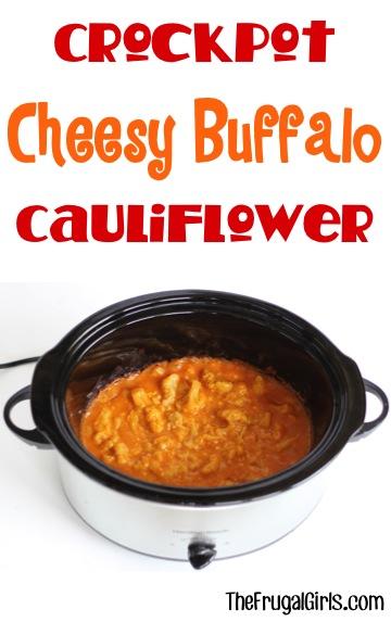 Crockpot Buffalo Cauliflower Recipe from TheFrugalGirls.com