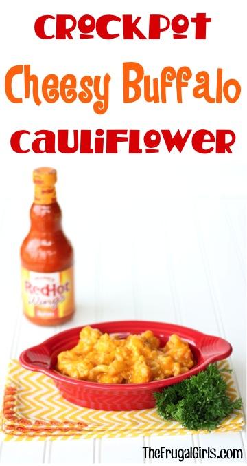 Crockpot Cheesy Buffalo Cauliflower Recipe from TheFrugalGirls.com