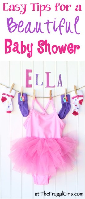 Easy Tips for a Beautiful Baby Shower - from TheFrugalGirls.com